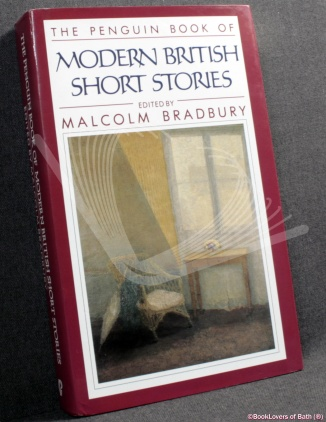 the penguin book of modern british short stories edited by malcolm bradbury guild publishing